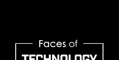 Faces of Technology